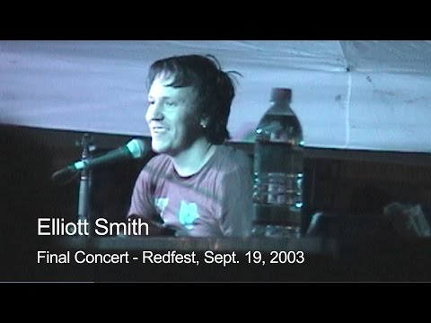 Elliott Smith - Final Concert - Redfest | Sept. 19, 2003