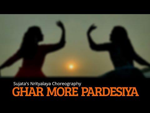 Ghar More Pardesiya Dance | Kalank | Semi Classicle | Sujata's Nrityalaya Choreography