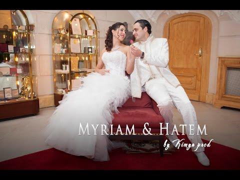 Myriam et Hatem Mariage Tunisien (extrait)