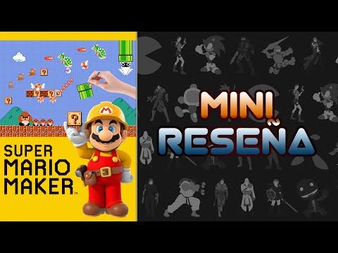 Mini Reseña Super Mario Maker | 3 Gordos Bastardos