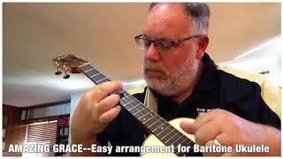 AMAZING GRACE--Easy arrangement for Baritone Ukulele