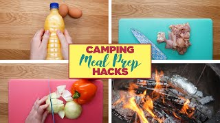Camping Meal Prep Hacks