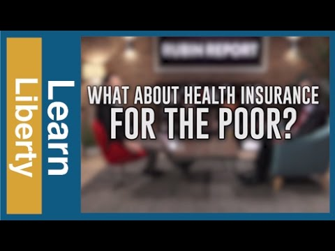 What About Health Insurance for the Poor?