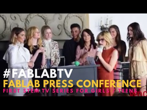 FabLab the First STEM TV Series for Girls/Teens Press Conference #‎FabLabTV #‎STEM