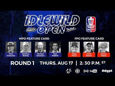 DGPT R1: Idlewild Open powered by Innova & The Nati Disc Golf - McBeth Blakely Johansen Dickerson