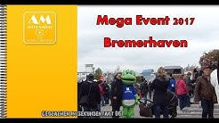 Mega Event 2017 in Bremerhaven
