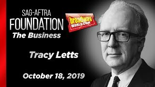 The Business: Tracy Letts on The Business