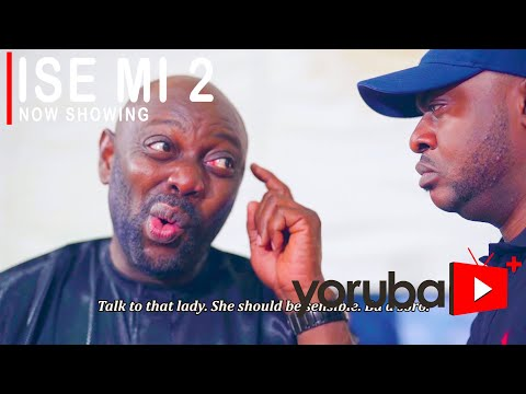 DOWNLOAD OR Watch : Ise Mi 1 and  2 ( My Job ) Latest Yoruba Movie 2021 Drama