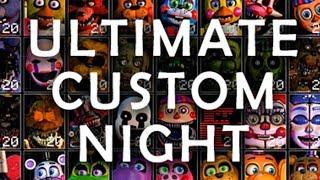 Ultimate Custom Night Trailer