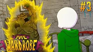 ABBIAMO RISVEGLIATO UN MOSTRO TERRIBILE!! - The Wardrobe #3