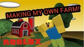 Making my own Farm!!!! (Roblox)