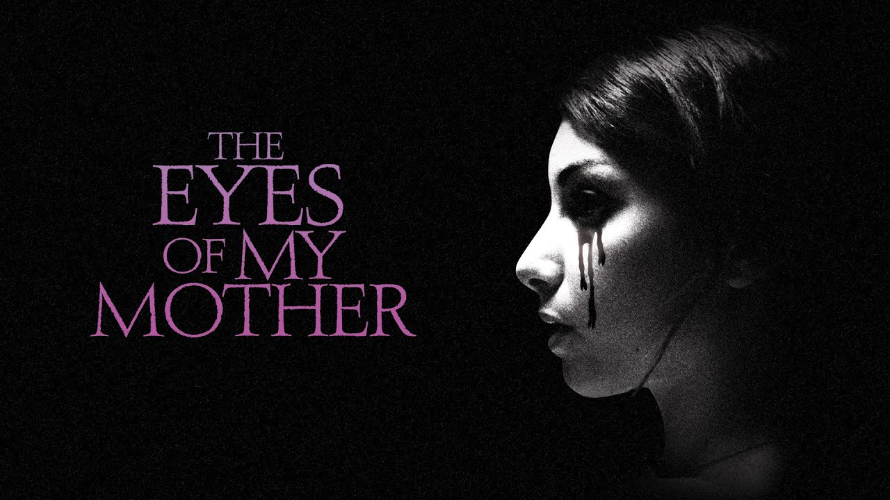 The Eyes Of My Mother Online Movie Trailer