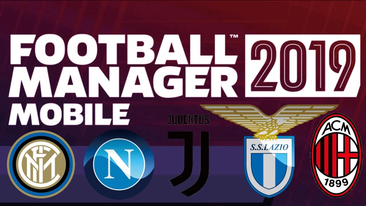 Italian Serie A Italy Download Football Manager 2019 Mobile Save Data Real  Name FMM 19
