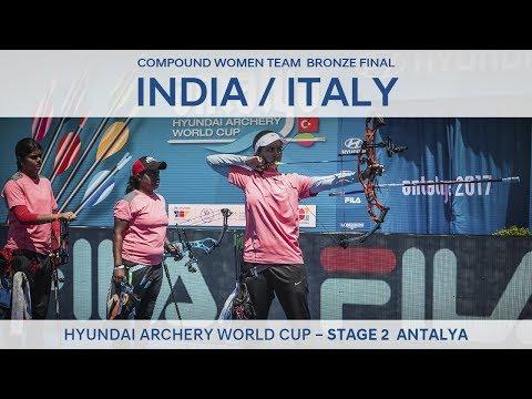 India v Italy – Compound Women Team Bronze Final | Antalya 2017