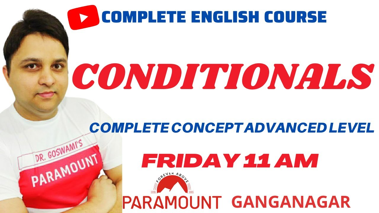 CONDITIONALS- ADVANCED FOR SSC/IBPS/SBI | by Dr. Anubhav Goswami | Paramount Coaching Ganganagar