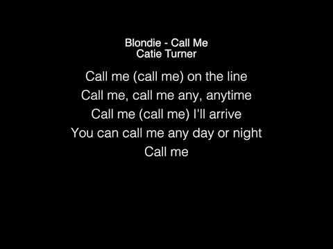 Catie Turner - Call Me Lyrics (Blondie) American Idol