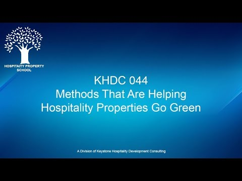Here is a Methods That is Helping Hotels to Go Green | Ep. #044