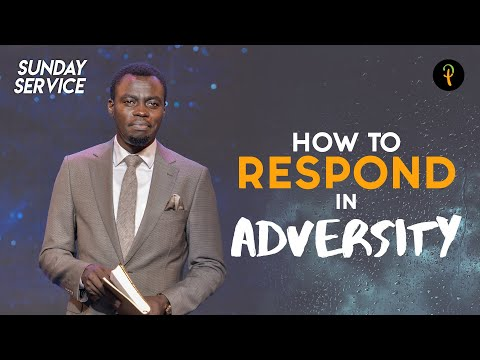 How To Respond In Adversity   Phaneroo Sunday 132 with Apostle Grace Lubega