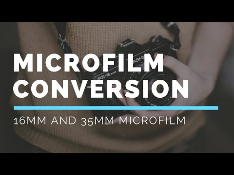 Microfilm Conversion - Digitize Microfilm 16mm And 35mm