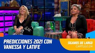 Capítulo 174: Predicciones 2021 con Vanessa Daroch y Latife   Sigamos de Largo 2020