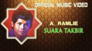 A. Ramlie - Suara Takbir [Official Music Video]