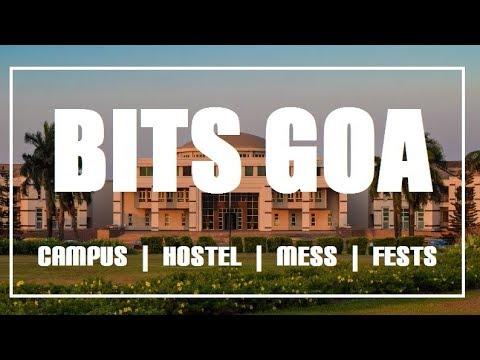 BITS Goa - Campus, Hostel, Mess and Festivals 2018