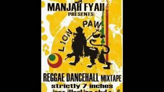 LION PAW Mixtape - 90 DEGREE SOUND - Mixed by MANJAH FYAH