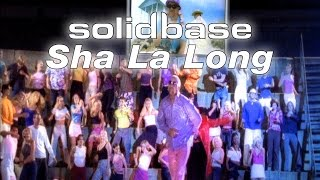 Solid Base - Sha La Long (Official)