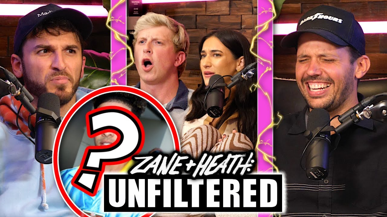 Zane and Heath Call Out This Celebrity - UNFILTERED #89