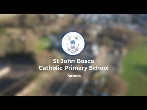 St John Bosco Catholic Primary School - Parents