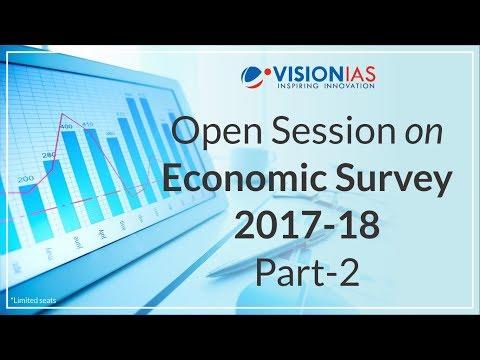 Open Session Series   Economic Survey 2017-18   Part 2