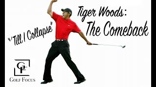 "Tiger Woods - ""'Till I Collapse"" - THE COMEBACK"