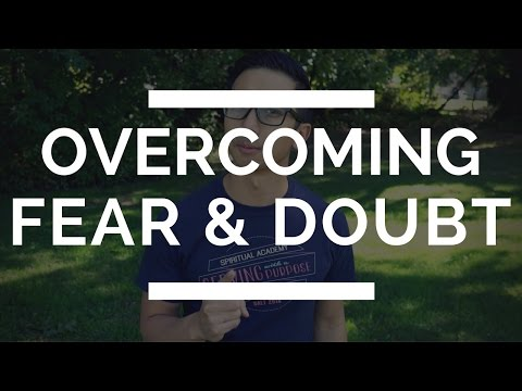 Christian Doubt | Overcoming Fear and Doubt with God