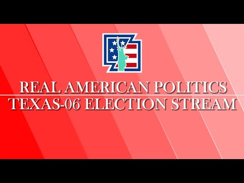 Texas 6th Congressional District Election Results