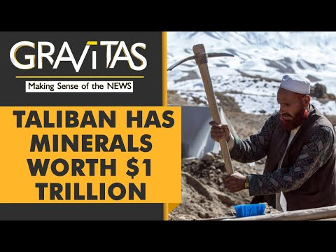 Gravitas | China's Afghan Game: Minerals worth $1 Trillion