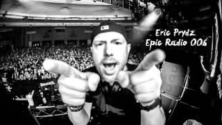 Скачать Eric Prydz Epic Radio 006