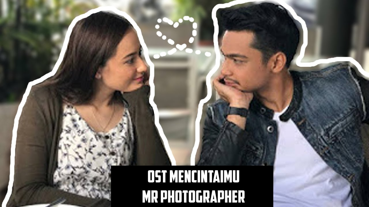 Image result for mencintaimu mr photographer