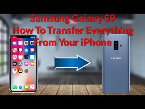 Samsung Galaxy S9 How To Transfer Everything From Your iPhone - YouTube Tech Guy