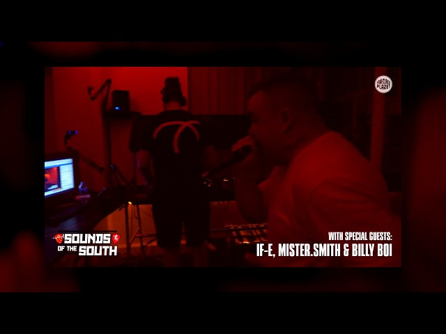 Sounds Of The South [003] FT. IF-E, Mister.Smith & Billy Boi - FP Radio.