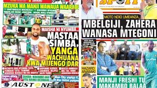MICHEZO Magazetini Jumatatu 20/8/2018:Yanga Yawaua Waarabu Mbele ya Manji