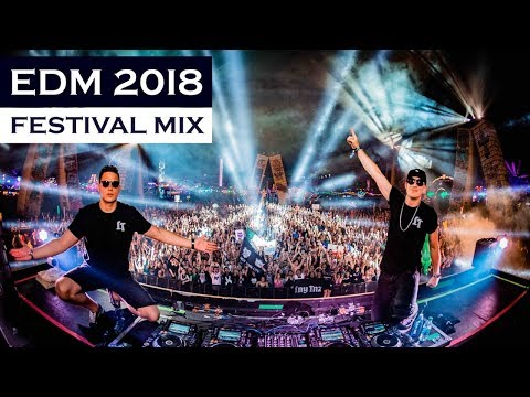 EDM MIX 2018 - Festival Electro House & Bigroom Music Mix
