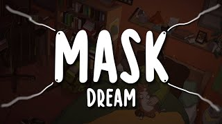 Dream - Mask (Official Lyric Video)