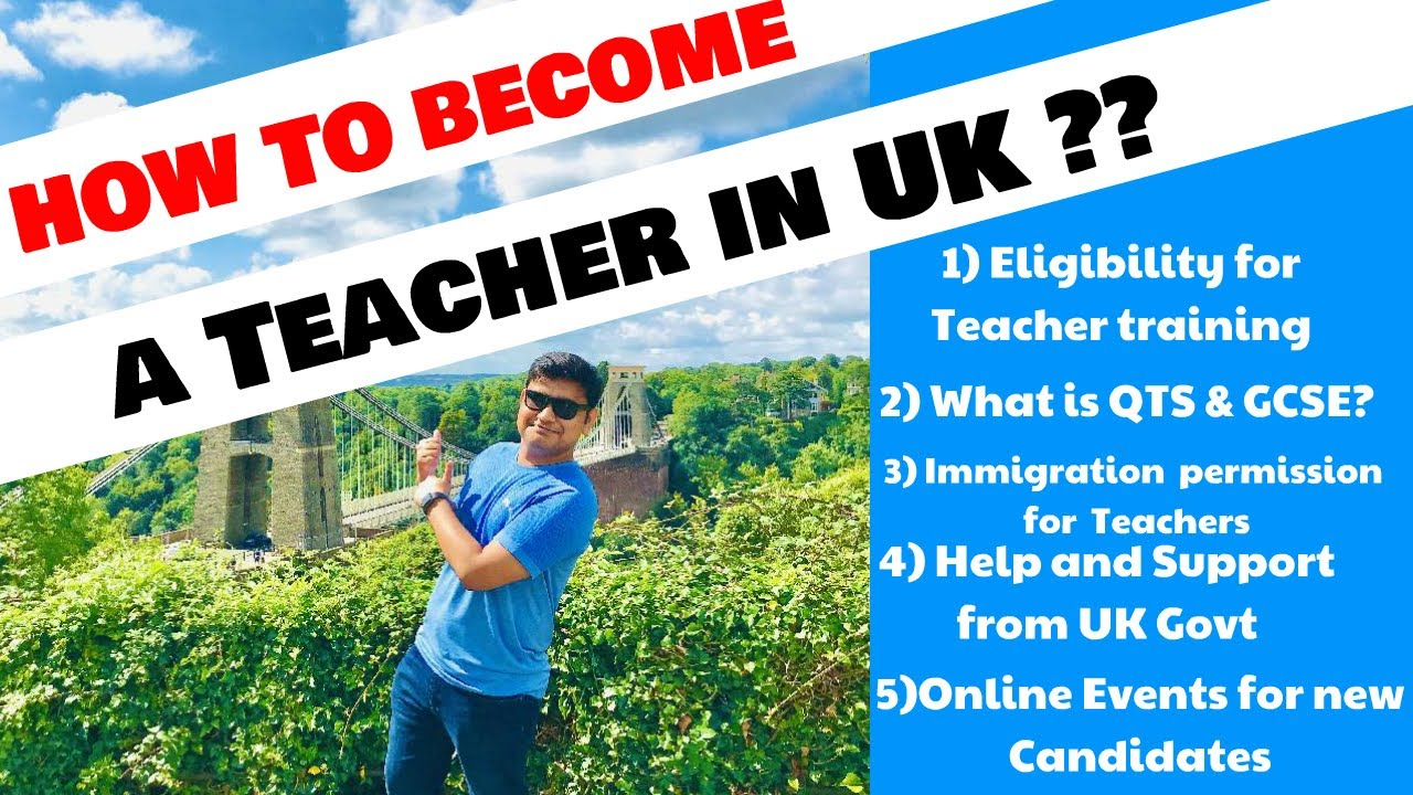 How to Become Teacher in UK | Routes into Teaching | Process and Qualifications  | Get into teaching