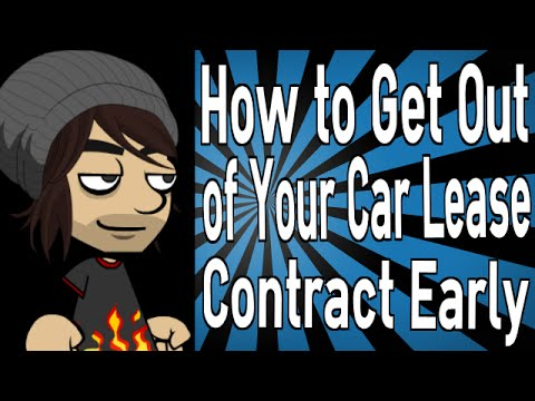 How to Get Out of Your Car Lease Contract Early