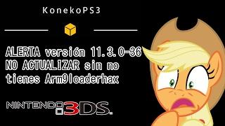 ALERTA Actualización 11.3.0-36 Nintendo 3DS