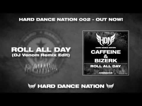 Caffeine & Bizerk - Roll All Day (DJ Venom Remix Edit) [HDN002]