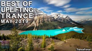 BEST OF UPLIFTING TRANCE MIX (May 2019)