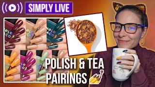 Nails & Tea Party 🔴LIVE - Tea-pairings, tasting & painting🍵💅