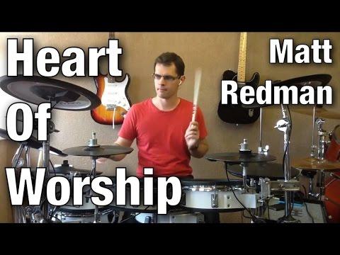 Heart of Worship   Drum Cover   Matt Redman
