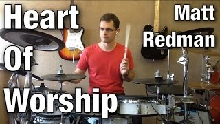 Heart of Worship Drum Cover Matt Redman